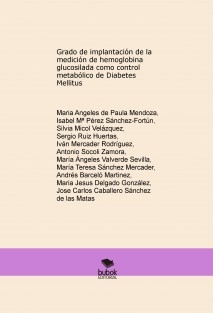 GRADO DE IMPLANTACIÓN DE LA MEDICIÓN DE HEMOGLOBINA GLUCOSILADA COMO CONTROL METABÓLICO DE DIABETES MELLITUS
