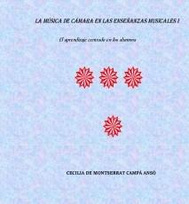 LA MÚSICA DE CÁMARA EN LAS ENSEÑANZAS MUSICALES I
