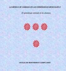 LA MÚSICA DE CÁMARA EN LAS ENSEÑANZAS MUSICALES II