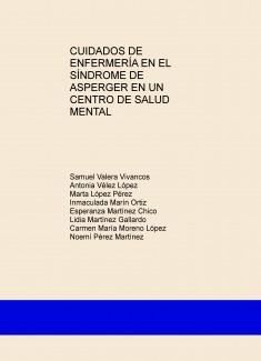 CUIDADOS DE ENFERMERÍA EN EL SÍNDROME DE ASPERGER EN UN CENTRO DE SALUD MENTAL