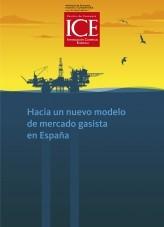 Revista de Economía. Información Comercial Española (ICE). Número 895. Hacia un nuevo modelo de mercado gasista en España