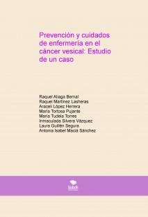 Prevención y cuidados de enfermería en el cáncer vesical: Estudio de un caso