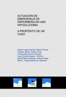ACTUACIÓN DE EMERGENCIA DE ENFERMERÍA EN UNA HIPOGLUCEMIA. A PROPÓSITO DE UN CASO