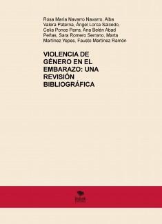 VIOLENCIA DE GÉNERO EN EL EMBARAZO: UNA REVISIÓN BIBLIOGRÁFICA