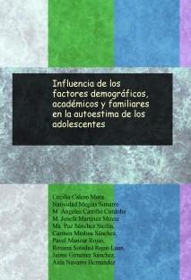 Influencia de los factores demográficos, académicos y familiares en la autoestima de los adolescentes