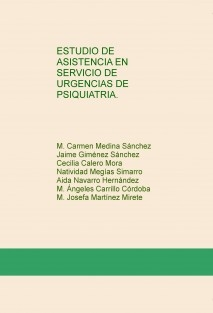 ESTUDIO DE ASISTENCIA EN SERVICIO DE URGENCIAS DE PSIQUIATRIA.