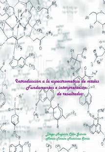 Introducción a la espectrometría de masas: Fundamentos e interpretación de resultados
