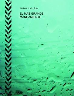 EL MÁS GRANDE MANDAMIENTO