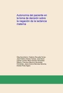 Autonomía del paciente en la toma de decisión sobre la negación de la lactancia materna