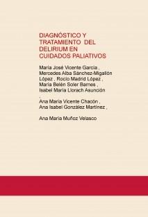 DIAGNÓSTICO Y TRATAMIENTO DEL DELIRIUM EN CUIDADOS PALIATIVOS