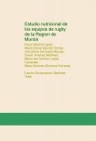 Estudio nutricional de los equipos de rugby de la Region de Murcia