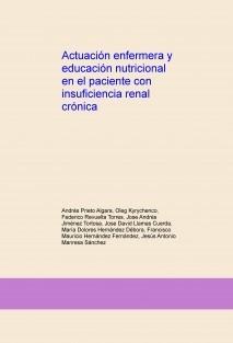 Actuación enfermera y educación nutricional en el paciente con insuficiencia renal crónica