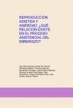 REPRODUCCIÓN ASISTIDA Y ANSIEDAD. ¿QUÉ RELACIÓN EXISTE EN EL PROCESO ASISTENCIAL DEL EMBARAZO?