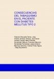 CONSECUENCIAS DEL TABAQUISMO EN EL PACIENTE CON DIABETES MELLITUS TIPO 2