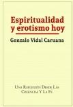ESPIRITUALIDAD Y EROTISMO HOY. Segunda edición revisada en 2017