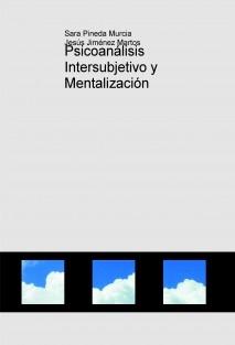 Psicoanálisis Intersubjetivo y Mentalización