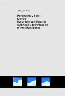 Ranunculus y Salix, fuentes nectarífero-poliníferas de Syrphidae y Tachinidae en la Península Ibérica