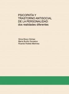 Psicopatía y Trastorno Antisocial de la Personalidad: dos realidades diferentes