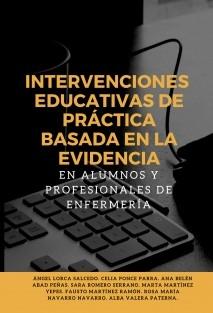 INTERVENCIONES EDUCATIVAS DE PRÁCTICA BASADA EN LA EVIDENCIA EN ALUMNOS Y PROFESIONALES DE ENFERMERÍA