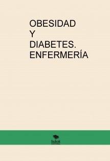 OBESIDAD Y DIABETES. ENFERMERÍA