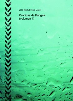 Crónicas de Pangea (volumen 1)