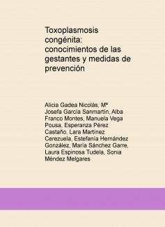 Toxoplasmosis congénita: conocimientos de las gestantes y medidas de prevención