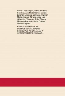 PUERTAS ABIERTAS EN UNIDADES DE CUIDADOS INTENSIVOS NEONATALES Y AFRONTAMIENTO FAMILIAR.