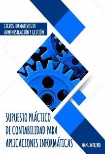 SUPUESTO PRÁCTICO DE CONTABILIDAD PARA APLICACIONES INFORMÁTICAS