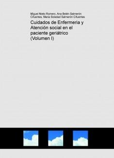Cuidados de Enfermeria y Atención social en el paciente geriátrico (Volumen I)