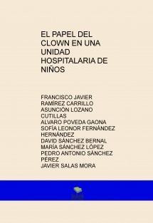 EL PAPEL DEL CLOWN EN UNA UNIDAD HOSPITALARIA DE NIÑOS