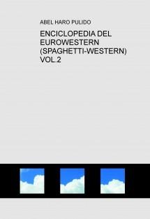 ENCICLOPEDIA DEL EUROWESTERN (SPAGHETTI-WESTERN) VOL.2