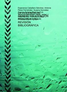 LA VIOLENCIA DE GÉNERO EN ATENCIÓN PRIMARIA: UNA REVISIÓN BIBLIOGRÁFICA