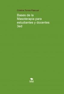 Bases de la Masoterapia para estudiantes y docentes 3ed