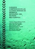 CUIDADOS COMPRESIVOS EN LAS ÚLCERAS VENOSAS DE MIEMBROS INFERIORES: UNA REVISIÓN BIBLIOGRÁFICA