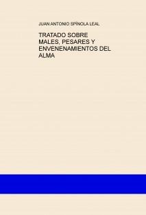 TRATADO SOBRE MALES, PESARES Y ENVENENAMIENTOS DEL ALMA
