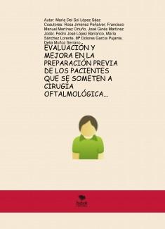EVALUACIÓN Y MEJORA EN LA PREPARACIÓN PREVIA DE LOS PACIENTES QUE SE SOMETEN A CIRUGÍA OFTALMOLÓGICA