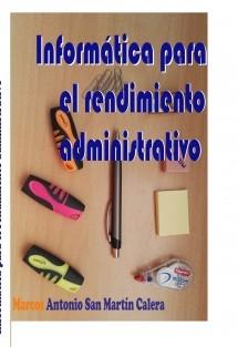 Informática para el rendimiento administrativo