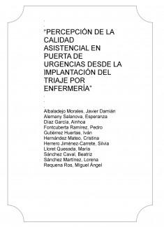 """""""PERCEPCIÓN DE LA CALIDAD ASISTENCIAL EN PUERTA DE URGENCIAS DESDE LA IMPLANTACIÓN DEL TRIAJE POR ENFERMERÍA"""""""