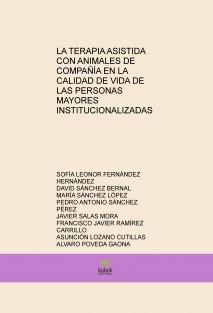 LA TERAPIA ASISTIDA CON ANIMALES DE COMPAÑÍA EN LA CALIDAD DE VIDA DE LAS PERSONAS MAYORES INSTITUCIONALIZADAS