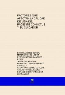 FACTORES QUE AFECTAN LA CALIDAD DE VIDA DEL PACIENTE CON ICTUS Y SU CUIDADOR