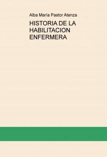 HISTORIA DE LA HABILITACION ENFERMERA
