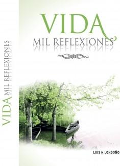 Vida Mil Reflexiones