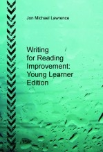 Libro Writing for Reading Improvement Young Learner Edition, autor Jon Michael Lawrence