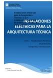 Instalaciones eléctricas para la Arquitectura Técnica. U.D.1: Instalaciones eléctricas, de protección, transporte y comunicación.