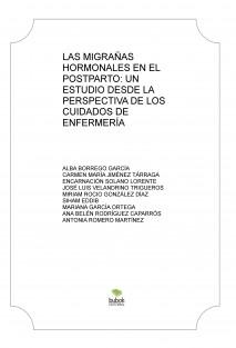 """""""LAS MIGRAÑAS HORMONALES EN EL POSTPARTO: UN ESTUDIO DESDE LA PERSPECTIVA DE LOS CUIDADOS DE ENFERMERÍA"""""""