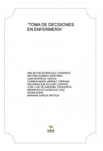 """""""TOMA DE DECISIONES EN ENFERMERÍA"""""""