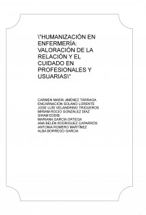 """""""HUMANIZACIÓN EN ENFERMERÍA: VALORACIÓN DE LA RELACIÓN Y EL CUIDADO EN PROFESIONALES Y USUARIAS"""""""