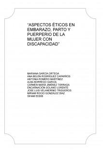 """""""ASPECTOS ÉTICOS EN EMBARAZO, PARTO Y PUERPERIO DE LA MUJER CON DISCAPACIDAD"""""""
