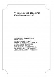 """""""Histerectomía abdominal. Estudio de un caso"""""""