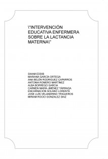 """""""INTERVENCIÓN EDUCATIVA ENFERMERA SOBRE LA LACTANCIA MATERNA"""""""